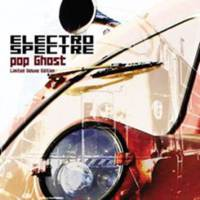Electro Spectre - Pop Ghost (Limited Edition) CD