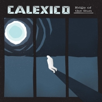Calexico - Edge Of The Sun (Limited Edition) 2CD