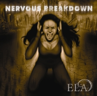 Ela - Nervous Breakdown CD