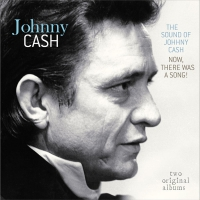 Johnny Cash - The Sound Of Johnny Cash/Now, There Was A Song CD