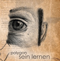 Polygon - Sein lernen (Limited Edition) CD