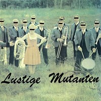 Lustige Mutanten - Un-Pop Single/7