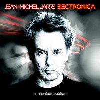Jean Michel Jarre - Electronica 1: The Time Machine 2LP