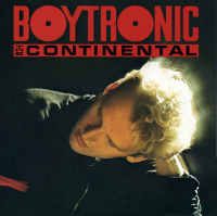 Boytronic - The Continental (Deluxe Edition) CD