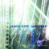 James Rays Gangwar - Before and after the Storm LIVE 1993 CDR