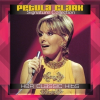Petula Clark - Signature Collection: Her Classic Hits LP