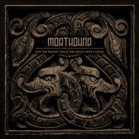 Morthound - Off The Beaten Track The Light Don't Shine CD