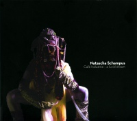 Natasha Schampus - Cafe Industrie - a lucid dream CD