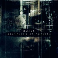 Cellmod - Graveyard of Empires CD