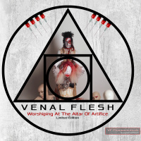 Venal Flesh - Worshiping At The Altar Of Artifice (Limited Edition) 2CD