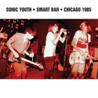 Sonic Youth - Smart Bar Chicago 1985 2LP