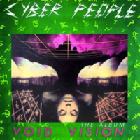 Cyber People - Void Vision: The Album CD