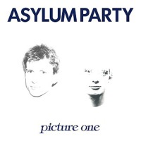 Asylum Party - Picture One (Limited Edition) LP