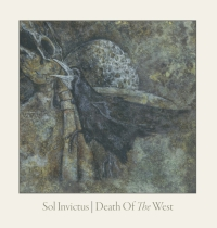 Sol Invictus - Death Of The West (Limited Edition) LP