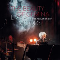 The Beauty Of Gemina - Live at Moods - A Dark Acoustic Night CD