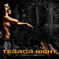 Various - Terror Night Vol. 2 - Sounds Of The Dead Future 2CD