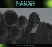Synthetic Dream - Future Machine (Limited Edition) CD