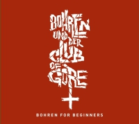Bohren & Der Club Of Gore - Bohren For Beginners 2CD