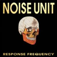 Noise Unit - Response Frequency (+ Bonus) CD