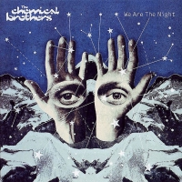 Chemical Brothers - We Are The Night 2LP