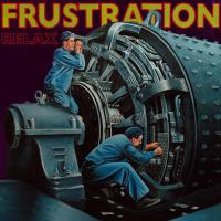 Frustration - Relax LP