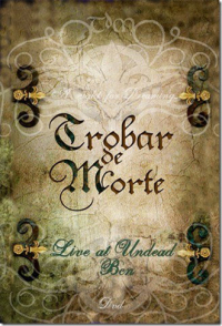 Trobar De Morte - A Night of Dreaming (Limited Edition) DVD