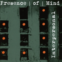 Presence Of Mind - Interpersonal CD