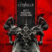 Cephalgy - Gott Maschine Vaterland CD