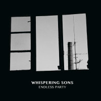 Whispering Sons - Endless Party LP