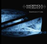 Amorphous - Shapeshifting CD