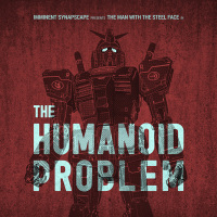 Imminent/Synapscape - The Humanoid Problem LP