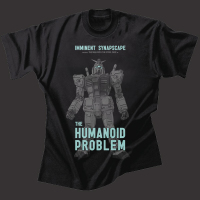 Imminent/Synapscape - The Humanoid Problem T-Shirt