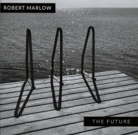 Robert Marlow - The Future CD