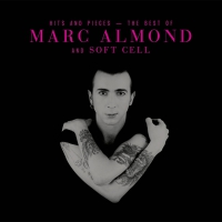 Marc Almond - Hits And Pieces-Best Of Marc Almond & Soft Cell 2CD
