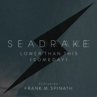 Seadrake - Lower Than This (Someday) (Limited Edition) MCD