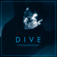 Dive - Live Razzmatazz (Limited Edition) LP