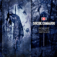 Suicide Commando - Forest Of The Impaled (Deluxe Edition) 2CD
