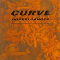 Curve - Doppelgänger (Expanded 25th Anniversary) 2CD