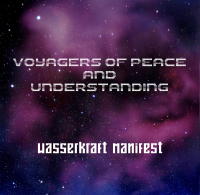 Wasserkraft Manifest - Voyagers of Peace and Understanding CD