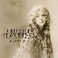 Camerata Mediolanense - Le Vergini Folli (Limited Edition) 2CD