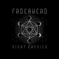 Faderhead - Night Physics CD
