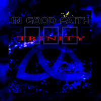 In Good Faith - Trinity CD