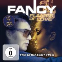 Fancy - Flames of Love-His Greatest Hits CD + DVD