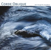 Corde Oblique - Back Through The Liquid Mirror CD