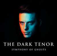 The Dark Tenor - Symphony Of Ghosts (Limited Edition) CD + DVD