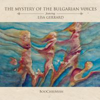 The Mystery Of The Bulgarian Voices feat. Lisa Gerrard - BooCheeMish LP