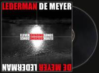 Lederman - De Meyer - Eleven Grinding Songs (Limited Edition) LP + CD