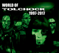 Tolchock - World Of Tolchock 1997-2017 (Limited Edition) CD