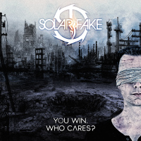 Solar Fake - You Win. Who Cares? (Deluxe Edition) 2CD