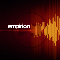 Empirion - I Am Electronic/ Red Noise MCD
